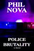 Police Brutality by Phil Nova