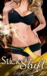 Stick Shift by Zayna Noble