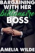 Bargaining with Her Billionaire Boss by Amelia Wilde