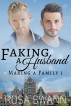Faking a Husband (Making a Family 1) by Rosa Swann
