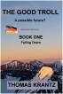 Das gute Troll Buch Ein Runterfallen by Thomas Krantz