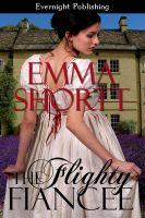 Emma Shortt - The Flighty Fiancee