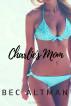 Charlie's Mom by Bec Altman