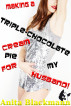 Making a Triple-Chocolate Cream Pie for My Husband! by Anita Blackmann
