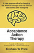 Acceptance Action Therapy by Graham Price