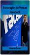 Estrategias de Ventas Facebook by Eduardo Torres, Sr