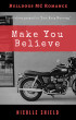 Make You Believe by Nicolle Shield