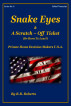 Snake Eyes & A Scratch-Off Ticket ...Or Born To Lose? - Series No. 6 [PHDMUSA] by RB Roberts