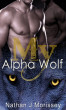 My Alpha Wolf, Book 1 by Nathan J Morissey