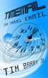 TimeMail: Time Travel Email by Tim Barry, Jr