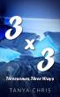 Three By Three by Tanya Chris