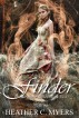 Finder: Stranger Series Book 2 by Heather C. Myers