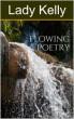 Flowing Poetry by Sarah Kelly