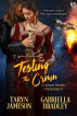 Testing the Crown by Taryn Jameson