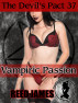 The Devil's Pact 37: Vampiric Passion by Reed James