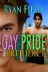 Gay Pride And Prejudice by Ryan Field