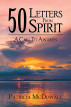 50 Letters from Spirit-A Call to Awaken by Patricia McDowall