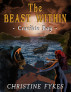 The Beast Within - Crucible Bay by Christine Fykes