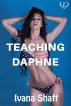Teaching Daphne by Ivana Shaft