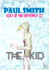 The Kid (Cult of the Butterfly 22) by Paul Smith