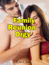 Family Reunion Orgy by Kim Clove