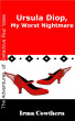Ursula Diop, My Worst Nightmare by Irma Cowthern