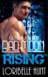 Bad Moon Rising by Loribelle Hunt