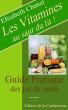 Les vitamines au saut du lit by Elisabeth CHANEL
