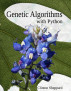 Genetic Algorithms with Python by Clinton Sheppard