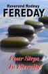 Four Steps To Eternity by Rodney Fereday
