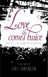 Love Comes Twice by Gry Sorensen