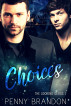 Choices (The Looking Glass 1) by Penny Brandon