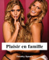 Plaisir en famille by Timothy Spears