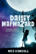 Daisy Haphazard Problem Solver to Humans and Fairies by Meg Randall
