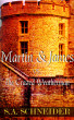 Martin & James vs. The Crazed Weatherman by S.A. Schneider