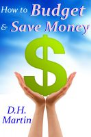 D.H. Martin - How to Budget and Save Money
