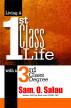 Living A First Class Life by Sam O Salau