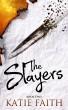 The Slayers by Katie Faith