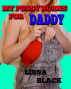 My Pussy Burns For Daddy by Lissa Black