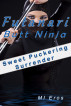 Futanari Butt Ninja: Sweet Puckering Surrender by MI Eros