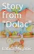 Story from Dolac by Latica Mirjanic