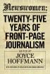 Newswomen: Twenty-Five Years of Front-Page Journalism by Joyce Hoffmann