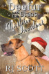 Deefur and the Mistletoe Incident by RJ Scott