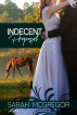 Indecent Proposal by Sarah McGregor