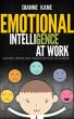 Coaching Emotional Intelligence (EQ) at Work by Dianne Kane