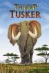 Tusker by Erik Daniel Shein & Melissa Davis