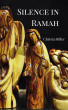 Silence in Ramah by Christa Miller