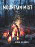 Mountain Mist by Jiah Joseph