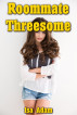 Roommate Threesome by Isa Adam