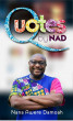 Quotes by NAD by Nana Awere Damoah